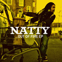Album: NATTY - Out of Fire EP