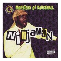 Album: NINJAMAN - Monsters of Dancehall