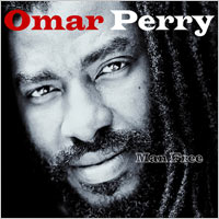 Album: OMAR PERRY - Man free