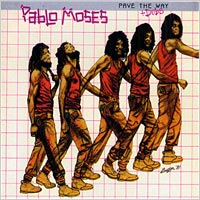 Album: PABLO MOSES - Pave The Way + Dub The Way