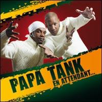 Album: PAPA TANK - En attendant...