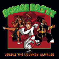 Album: PRINCE FATTY - Prince Fatty Versus The Drunken Gambler