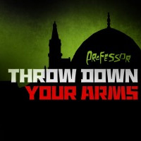 Album: PROFESSOR - Throw Down Your Arms