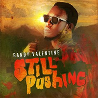Album: RANDY VALENTINE - Still Pushing EP