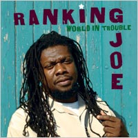 Album: RANKING JOE - World In Trouble