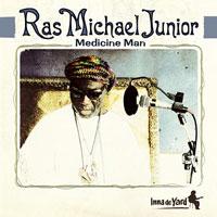 Album: RAS MICHAEL JUNIOR - Medicine Man