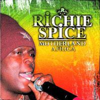 Album: RICHIE SPICE - Motherland Africa