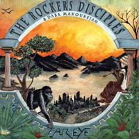 Album: THE ROCKERS DISCIPLES & DABA MAKOUREJAH - Far Eye