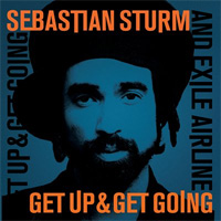 Album: SEBASTIAN STURM - Get up & get going