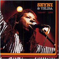 Album: SEYNI & YELIBA  - Liberté Live