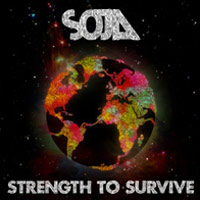 Album: SOJA - Strength To Survive (Deluxe EU Edition)