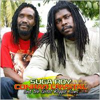 Album: SUGAR ROY & CONRAD CRYSTAL - ...and the great Reggae icons