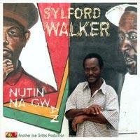 Album: SYLFORD WALKER - Nutin Na Gwan