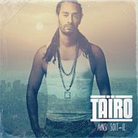 Album: TAIRO - Ainsi soit-il