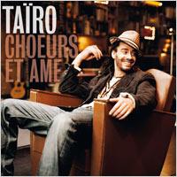 Album: TAÏRO - Choeurs et ame