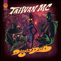 Album: TAIWAN MC - Diskodub
