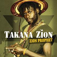 Album: TAKANA ZION - Zion Prophet