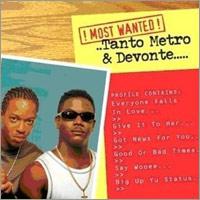 Album: TANTO METRO & DEVONTE - Most wanted