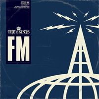 Album: THE SKINTS - FM