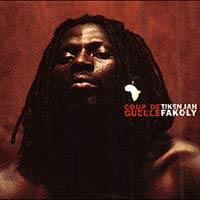 Album: TIKEN JAH FAKOLY - Coup de Gueule