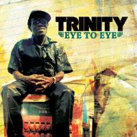 Album: TRINITY - Eye To Eye