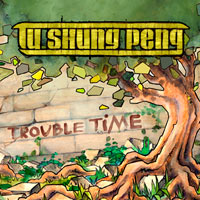 Album: TU SHUNG PENG - Trouble Time