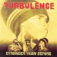 Album: TURBULENCE - Stronger Than Before