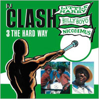 Album: VARIOUS ARTISTS - DJ Clash - 3 The Hard Way