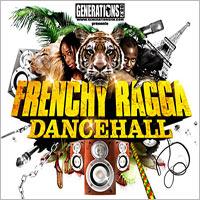 Album: VARIOUS ARTISTS - Frenchy Ragga Dancehall