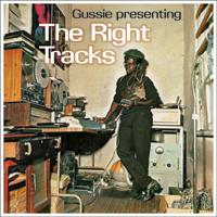 Album: VARIOUS ARTISTS - Gussie Presenting The Right Tracks
