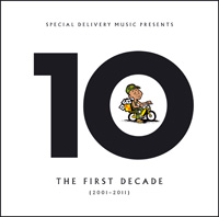 Album: VARIOUS ARTISTS - Special Delivery : The 1st Decade 2001-2011