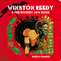 Album: WINSTON REEDY & THE DONKEY JAW BONE - Make a Change