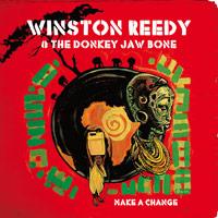 Album: WINSTON REEDY & THE DONKEY JAW BONE - Make a Change
