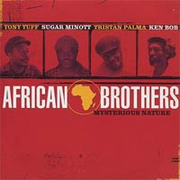 Album: AFRICAN BROTHERS - Mysterious Nature