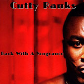 Album: CUTTY RANKS - Back With A Vengence