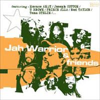 Album: JAH WARRIOR - Jah Warrior & Friends