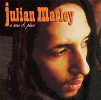 Album: JULIAN MARLEY - A time & place