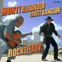 Album: MONTY ALEXANDER & ERNEST RANGLIN - Rocksteady
