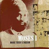 Album: MOSES I - More than a dream