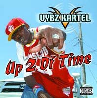 Album: VYBZ KARTEL - Up 2 di time