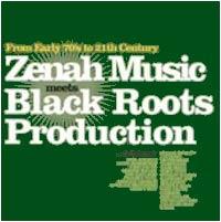 Album: COMPILATION - Zenah Music meets Black roots production