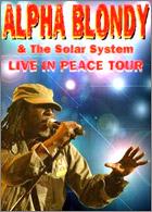 News reggae : Alpha Blondy : Live in Peace en DVD