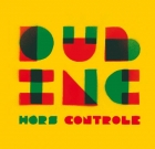 News reggae : Dub Inc incontr�lable