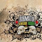 News reggae : Dubmatix : troisième album en vue