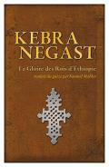 News reggae : Kebra Negast, la Gloire des Rois d'Ethiopie