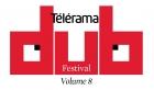 News reggae : Télérama Dub Festival#8, le programme complet