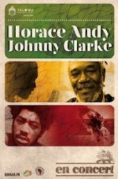 News reggae : Horace Andy et Johnny Clarke : deux l�gendes en tourn�e