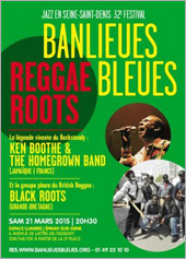 News reggae : 10x2 places à gagner pour Ken Boothe et Black Roots au festival Banlieues Bleues