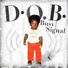 News reggae : Le nouveau-né de Busy Signal