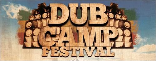 News reggae : Dub Camp Festival 2015 : les premiers noms sont lâchés !